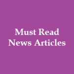 Must Read News Articles - [Daily Newspaper Articles by ForumIAS]